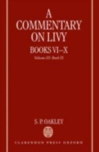 Ebook in inglese Commentary on Livy, Books VI-X: Volume III: Book IX Oakley, S. P.