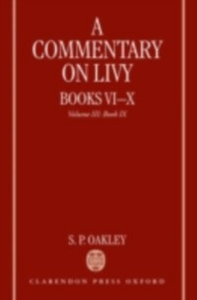 Ebook in inglese Commentary on Livy, Books VI-X: Volume III: Book IX Oakley, S. P.