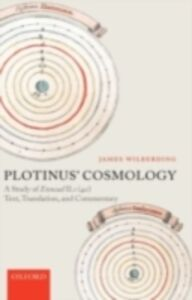 Ebook in inglese Plotinus' Cosmology: A Study of Ennead II.1 (40): Text, Translation, and Commentary Wilberding, James