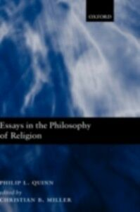 Ebook in inglese Essays in the Philosophy of Religion Quinn, Philip L.