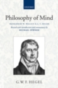 Ebook in inglese Hegel: Philosophy of Mind: A revised version of the Wallace and Miller translation -, -