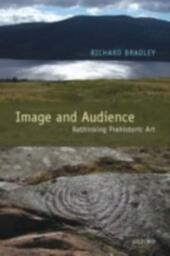Image and Audience: Rethinking Prehistoric Art
