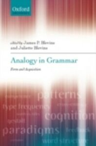 Ebook in inglese Analogy in Grammar: Form and Acquisition -, -