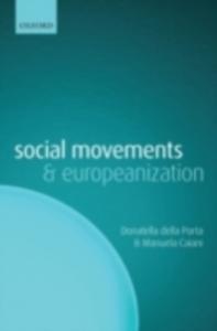Ebook in inglese Social Movements and Europeanization Caiani, Manuela , della Porta, Donatella