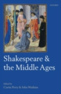 Ebook in inglese Shakespeare and the Middle Ages -, -