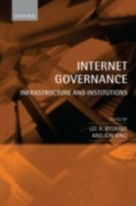 Ebook in inglese Internet Governance: Infrastructure and Institutions