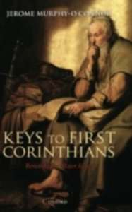 Ebook in inglese Keys to First Corinthians: Revisiting the Major Issues Murphy-O'Connor, Jerome