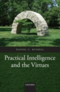 Ebook in inglese Practical Intelligence and the Virtues Russell, Daniel C.