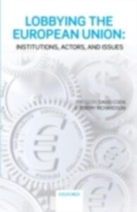 Ebook in inglese Lobbying the European Union: Institutions, Actors, and Issues -, -