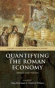 Foto Cover di Quantifying the Roman Economy: Methods and Problems, Ebook inglese di  edito da OUP Oxford