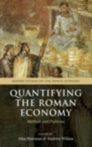 Ebook in inglese Quantifying the Roman Economy: Methods and Problems -, -