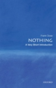 Ebook in inglese Nothing: A Very Short Introduction Close, Frank