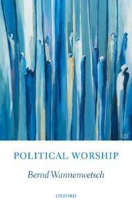 Foto Cover di Political Worship, Ebook inglese di Bernd Wannenwetsch, edito da OUP Oxford