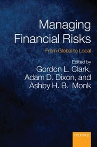 Ebook in inglese Managing Financial Risks: From Global to Local -, -