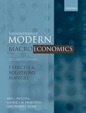 Exercise and Solutions Manual to Accompany Foundations of Modern Macroeconomics