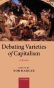 Ebook in inglese Debating Varieties of Capitalism: A Reader -, -