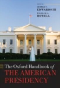 Foto Cover di Oxford Handbook of the American Presidency, Ebook inglese di  edito da OUP Oxford