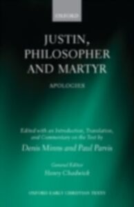 Ebook in inglese Justin, Philosopher and Martyr: Apologies -, -