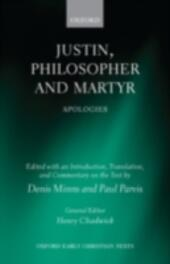 Justin, Philosopher and Martyr: Apologies
