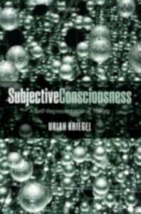 Ebook in inglese Subjective Consciousness: A Self-Representational Theory Kriegel, Uriah