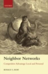 Neighbor Networks: Competitive Advantage Local and Personal