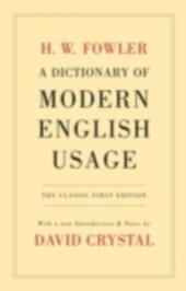 Dictionary of Modern English Usage The Classic First Edition