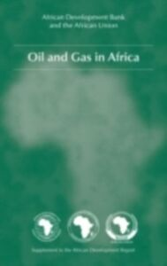 Ebook in inglese Oil and Gas in Africa N.N, The African Development Bank