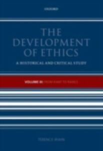 Foto Cover di Development of Ethics, Volume 3: From Kant to Rawls, Ebook inglese di Terence Irwin, edito da OUP Oxford