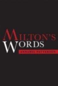 Foto Cover di Milton's Words, Ebook inglese di Annabel Patterson, edito da OUP Oxford