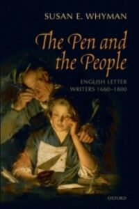 Ebook in inglese Pen and the People: English Letter Writers 1660-1800 Whyman, Susan