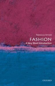 Ebook in inglese Fashion: A Very Short Introduction Arnold, Rebecca