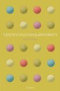 Foto Cover di Beyond Consequentialism, Ebook inglese di Paul Hurley, edito da OUP Oxford