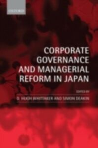 Ebook in inglese Corporate Governance and Managerial Reform in Japan