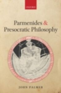 Ebook in inglese Parmenides and Presocratic Philosophy Palmer, John