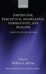 Ebook in inglese Empiricism, Perceptual Knowledge, Normativity, and Realism: Essays on Wilfrid Sellars -, -