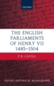 Ebook in inglese English Parliaments of Henry VII 1485-1504 Cavill, P.R.