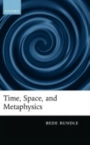 Ebook in inglese Time, Space, and Metaphysics Rundle, Bede