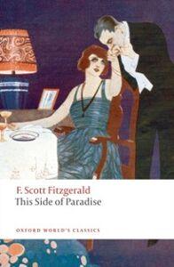 Foto Cover di This Side of Paradise, Ebook inglese di F. Scott Fitzgerald, edito da OUP Oxford