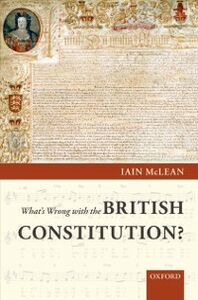 Foto Cover di What's Wrong with the British Constitution?, Ebook inglese di Iain McLean, edito da OUP Oxford