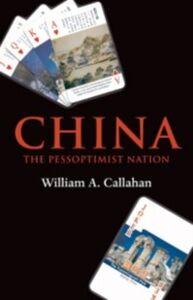 Foto Cover di China: The Pessoptimist Nation, Ebook inglese di  edito da OUP Oxford