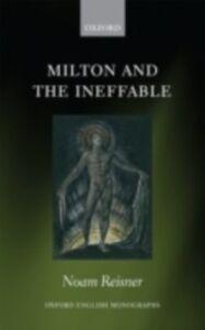 Ebook in inglese Milton and the Ineffable Reisner, Noam