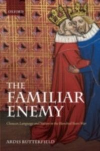 Ebook in inglese Familiar Enemy: Chaucer, Language, and Nation in the Hundred Years War Butterfield, Ardis