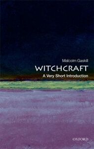 Ebook in inglese Witchcraft: A Very Short Introduction Gaskill, Malcolm