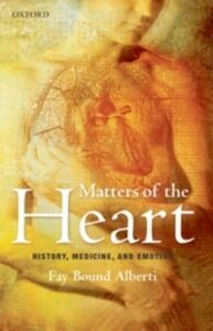 Foto Cover di Matters of the Heart: History, Medicine, and Emotion, Ebook inglese di Fay Bound Alberti, edito da OUP Oxford
