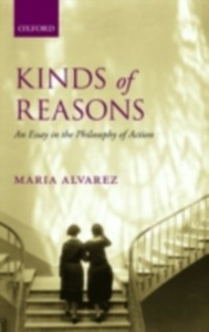 Ebook in inglese Kinds of Reasons: An Essay in the Philosophy of Action Alvarez, Maria