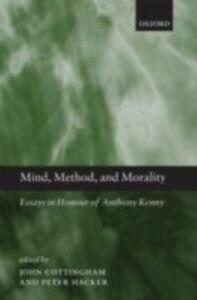Foto Cover di Mind, Method, and Morality: Essays in Honour of Anthony Kenny, Ebook inglese di  edito da OUP Oxford