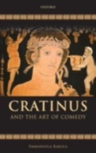 Ebook in inglese Cratinus and the Art of Comedy Bakola, Emmanuela