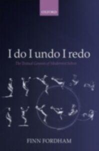 Ebook in inglese I do I undo I redo: The Textual Genesis of Modernist Selves Fordham, Finn
