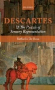 Ebook in inglese Descartes and the Puzzle of Sensory Representation De Rosa, Raffaella
