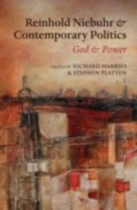 Ebook in inglese Reinhold Niebuhr and Contemporary Politics: God and Power -, -